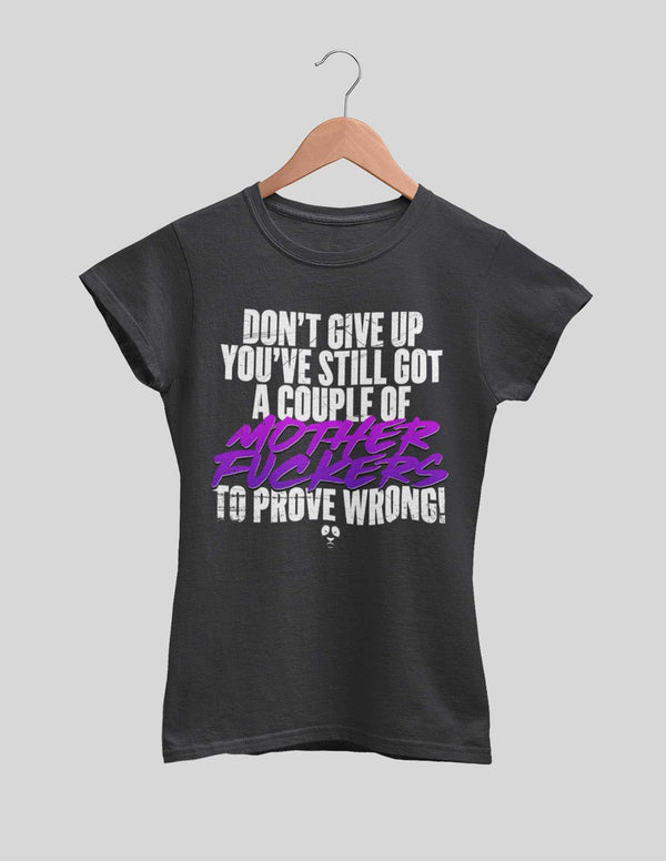 Don't Give Up Women's Tee