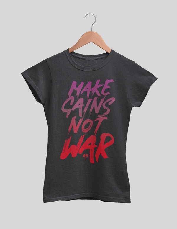 Make Gains Not War Women's Tee
