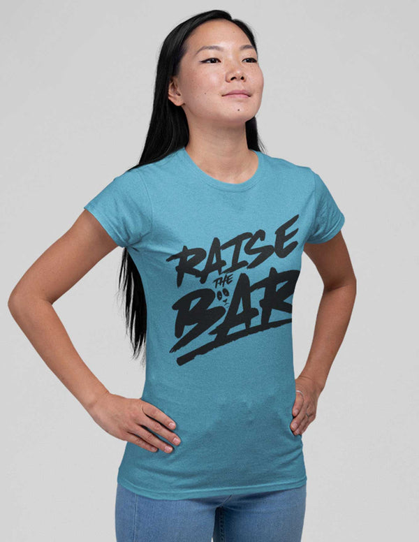 Raise The Bar Women's Tee