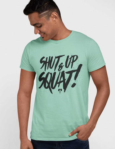 Shut Up & Squat Men's Tee