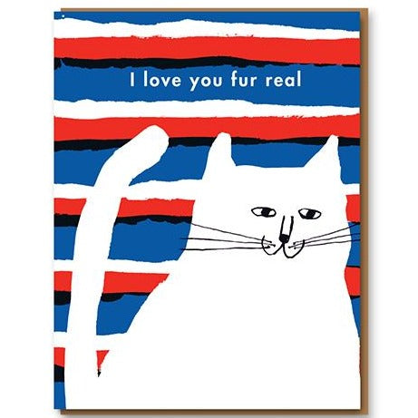 Love You Fur Real