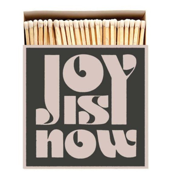 Luxury Oversized Matches ~ Joy Is Now
