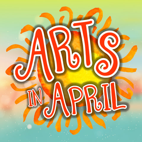 Arts in April (More Info)