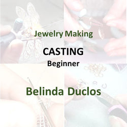 Jewelry with Duclos - CASTING (Beginner)