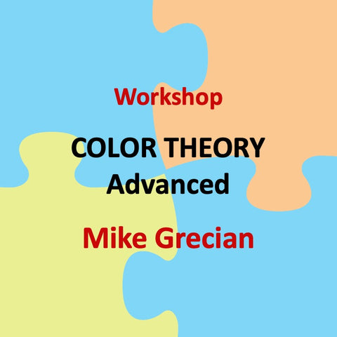 Workshop with Grecian - COLOR THEORY (Advanced)