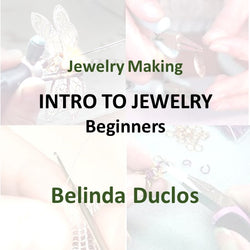 Jewelry with Duclos - INTRO TO JEWELRY (Beginners)