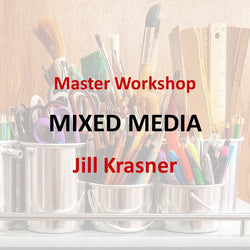 Master Workshop with Krasner - MIXED MEDIA