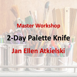 Master Workshop with Atkielski - PALETTE KNIFE OIL PAINTING