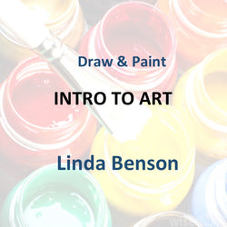 Draw & Paint with Benson - INTRO TO ART (BEGINNER)