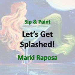 Wine & Art with Raposa - LET'S GET SPLASHED!