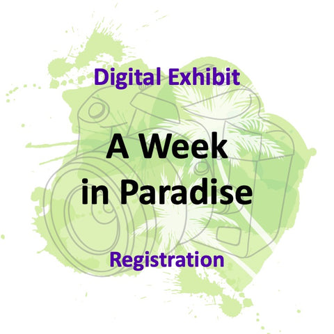 WEEK IN PARADISE: 2 Part Photographic Event