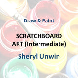 Draw & Paint with Unwin - SCRATCHBOARD ART (Intermediate)