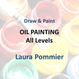 Draw & Paint with Pommier - OIL PAINTING (All Levels)