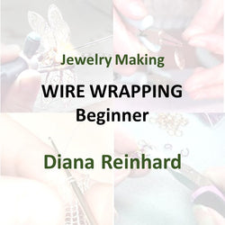 Jewelry with Reinhard - WIRE WRAP (Beginner)