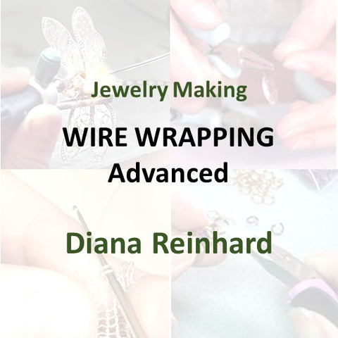 Jewelry with Reinhard - WIRE WRAP JEWELRY (Advanced)