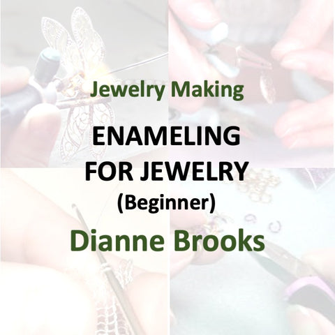 Jewelry with Brooks - ENAMELING FOR JEWELRY (Beginners)