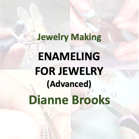 Jewelry with Brooks - ENAMELING - BEYOND BASICS (Advanced)
