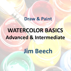 Draw & Paint with Beech - WATERCOLOR BASICS (Advanced & Intermediate)