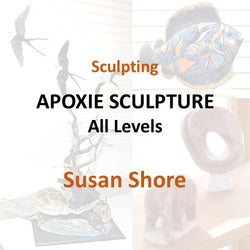 Sculpture with Shore - APOXIE SCULPTURE (All Levels)