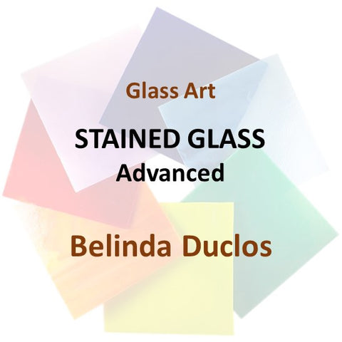 Glass with Duclos - STAINED GLASS (Intermediate & Advanced)