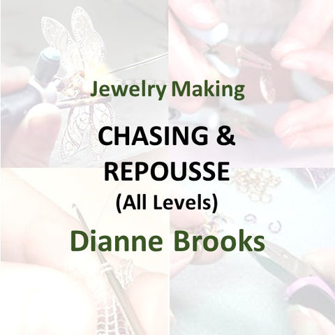 Jewelry with Brooks - CHASING & REPOUSSE (All Levels)