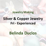 Jewelry with Duclos - Fri SILVER & COPPER (Experienced)