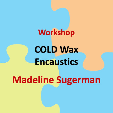 Workshop with Sugerman - COLD WAX ENCAUSTICS
