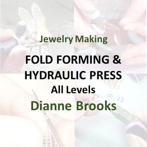 Jewelry with Brooks - FOLD FORMING & HYDRAULIC PRESS (All Levels)