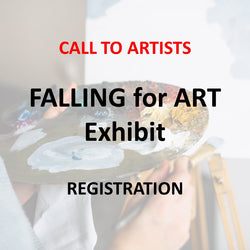 FALLING FOR ART Exhibit - Reserve Space