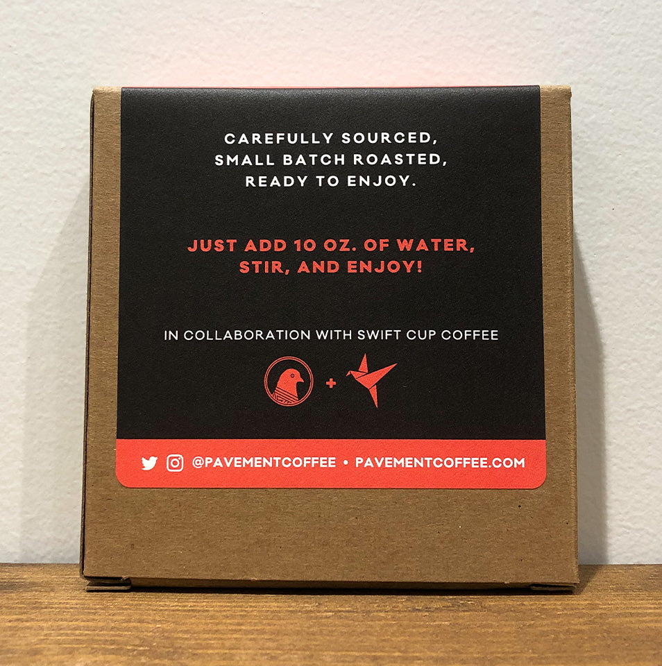 Carefully Sourced, Small Batch Roasted, Ready to Enjoy. Just add 10 oz. of Water. Collaboration with Swift Cup Coffee.