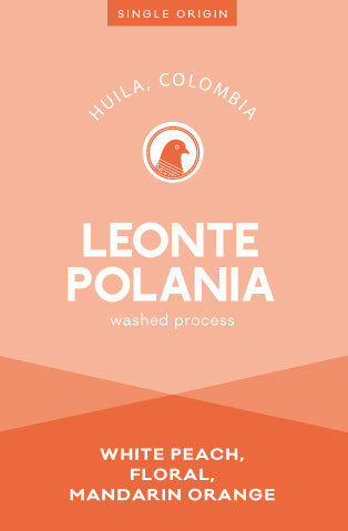 Leonte Polania single origin coffee from Huila Colombia