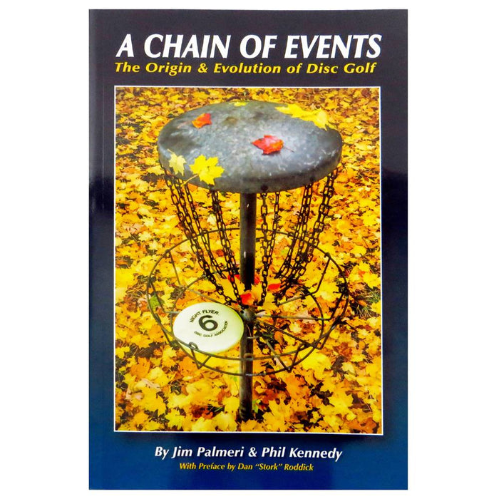 Book: A Chain of Events - The Origin & Evolution of Disc Golf  - by Jim Palmeri