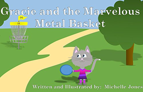 Book: Gracie and the Marvelous Metal Basket - by Michelle Jones