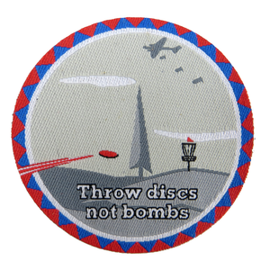 PG Productions Throw Discs Not Bombs Iron-On Disc Golf Patch