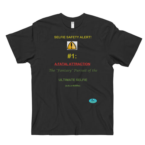 SELFIE SAFETY COLLECTION Men's & Women's T-Shirt-Fatal Attraction
