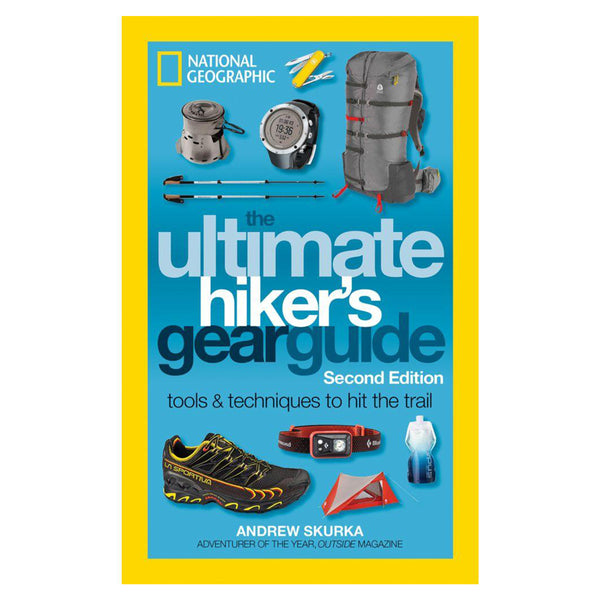 National geographic ultimate hikers gear guide – evergreen.