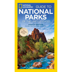 Guide to National Parks of the United States, 8th Edition