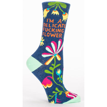 Socks Women: I'm a delicate fucking flower