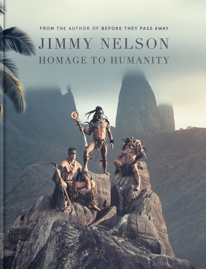 Jimmy Nelson Homage to Humanity Hardcover