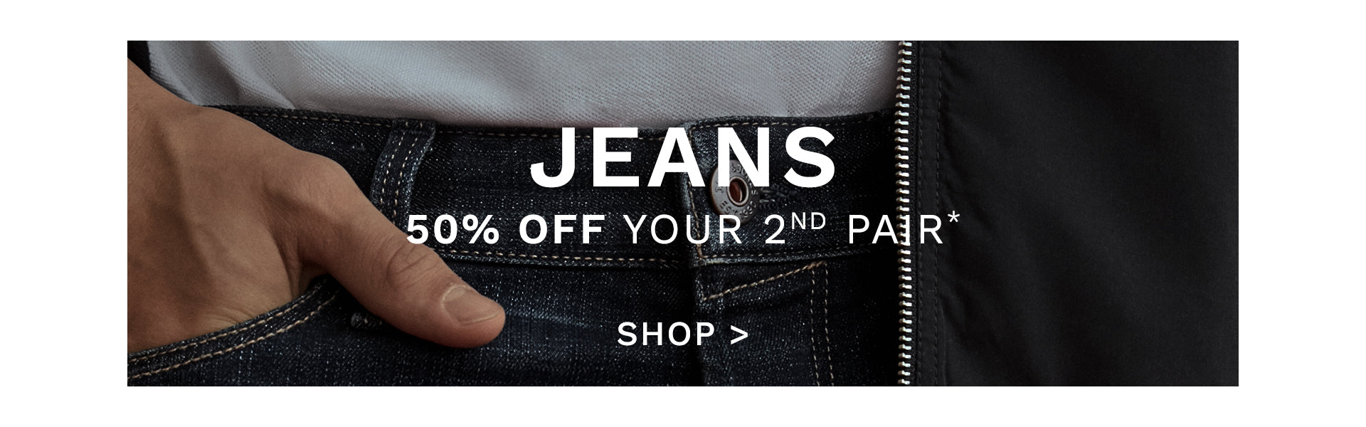 50% OFF YOUR 2ND JEANS