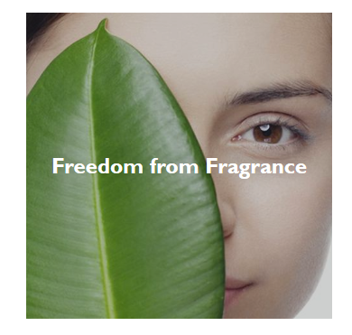 Freedom from Fragrance