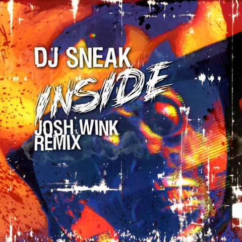 "DJ Sneak - Inside (Josh Wink Remix) 12"" LP"