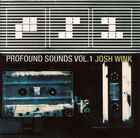 Josh Wink - Profound Sounds Vol. 1 CD