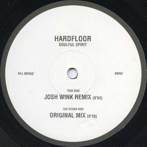 "Hardfloor - Soulful Spirit (Josh Wink Remix) 12"" LP - Promo Press"