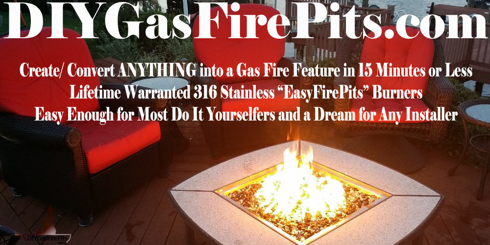 DIYGasFirePits.com your source to Create/ Convert Your Existing Fire Pit to Gas.
