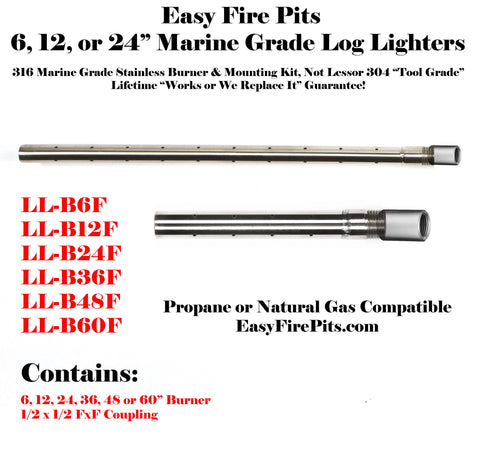 "LL-B24F 316 Marine Grade Stainless 24"" Propane Gas Log Lighter; Lifetime Warranted"