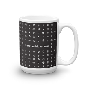 I Am the Movement Mug (11oz or 15oz) - Los Angeles Metro Shop