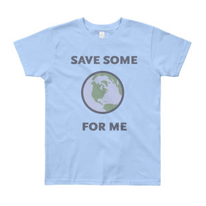 (SAVE SOME FOR ME) Youth 8-12 Short Sleeve T-Shirt - Metro Shop
