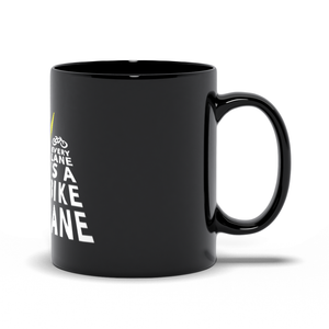 Every Lane Is A Bike Lane Mug