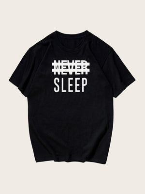 Don't Sleep Letter Print Tee - mroutfit